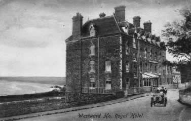 Westward Ho! Hotel / The Royal Hotel (Foundation stone laid in February 1864)